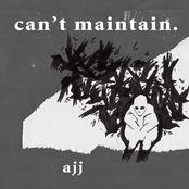 AJJ: Can't Maintain