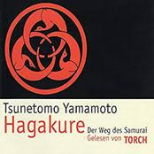 Hagakure. Der Weg des Samurai