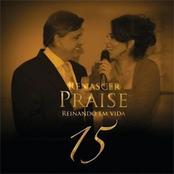 Renascer Praise 15: Reinando em Vida (Ao Vivo)