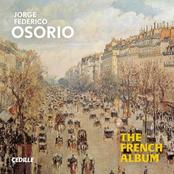 Jorge Federico Osorio: The French Album