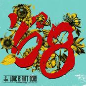 '68: Love is Ain't Dead.