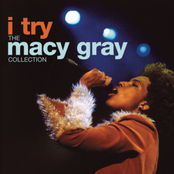Macy Gray: I Try: The Macy Gray Collection