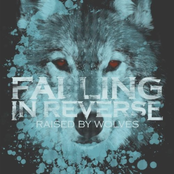 Falling in Reverse: Raised By Wolves - Single