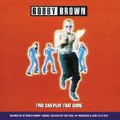 Bobby Brown: Two Can Play That Game