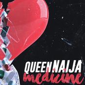 Queen Naija: Medicine