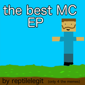 ReptileLegit: The Best Minecraft EP