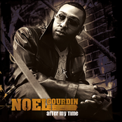Noel Gourdin: After My Time