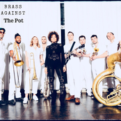 Brass Against: The Pot