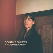 Charlotte Cardin: Double Shifts