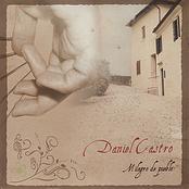 Daniel Castro: Milagro de pueblo