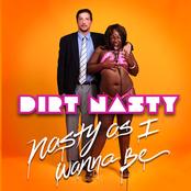 Dirt Nasty: Nasty As I Wanna Be
