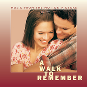 A Walk To Remember Music From The Motion Picture