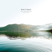 Whitney: Light Upon The Lake: Demo Recordings