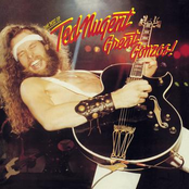 Ted Nugent: Great Gonzos! The Best Of Ted Nugent