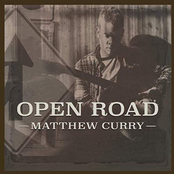 Matthew Curry: Open Road