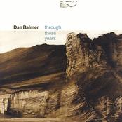 Dan Balmer: Through These Years