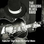 The Tangiers Blues Band: Fight For Your Right (To Party) Blues
