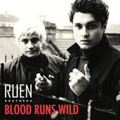 Ruen Brothers: Blood Runs Wild