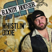 Randy Houser: Whistlin' Dixie