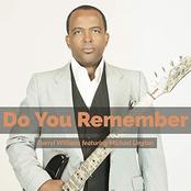 Darryl Williams: Do You Remember (feat. Michael Lington)