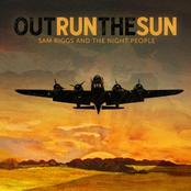 Sam Riggs: Outrun the Sun