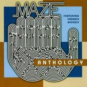 Maze: Anthology (feat. Frankie Beverly) (disc 1)