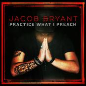 Jacob Bryant: Practice What I Preach