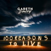 Gareth Emery: 100 Reasons To Live