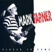 Mark Farner: Closer To Home