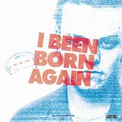 I Been Born Again
