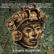 Sepultural Feast - A Tribute To Sepultura