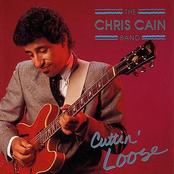 Chris Cain: Cuttin' Loose