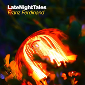 Late Night Tales - Franz Ferdinand