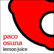 Paco Osuna: Lemon Juice