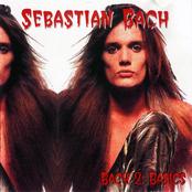 Sebastian Bach: Bach 2: Basics