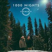Frenship: 1000 Nights
