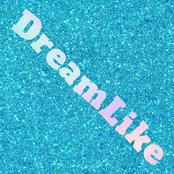 Dreamlike - EP