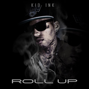 Kid Ink: Roll Up