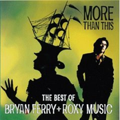 Bryan Ferry: More Than This - The Best of Bryan Ferry and Roxy Music