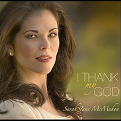 Sarah Jane McMahon: I Thank My God