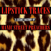 Lipstick Traces (A Secret History of Manic Street Preachers)