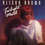 Alison Brown: Twilight Motel