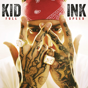 Kid Ink: Full Speed