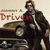 Johnny A.: Driven