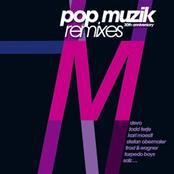 pop muzik 30th anniversary remixes