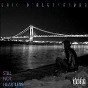 Eric D'Alessandro: Still Not Heartless