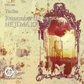 Remember the Sunset / Ne.Ji.Ma.Ki - Single