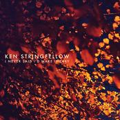Ken Stringfellow: I Never Said I'd Make It Easy