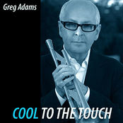 Greg Adams: Cool To The Touch