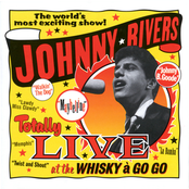 Johnny Rivers: Totally Live At The Whisky A Go Go